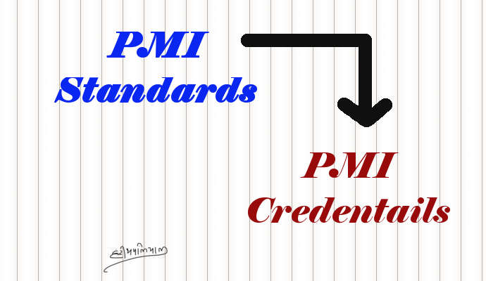 PMI Standards and Credentials