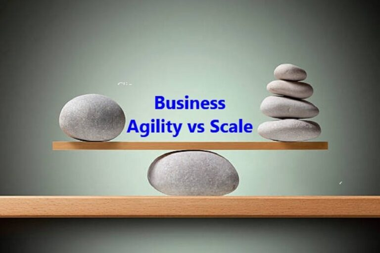 Agility vs Scale in Business